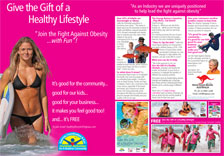 "Give the gift of a healthy lifestyle... ""Join the Fight Against Obesity...with Fun"""